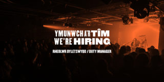 Duty Manager Job Opportunity at Clwb Ifor Bach Cardiff
