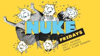 Artwork for Friday night clubnight 'NUKE' at Clwb Ifor Bach
